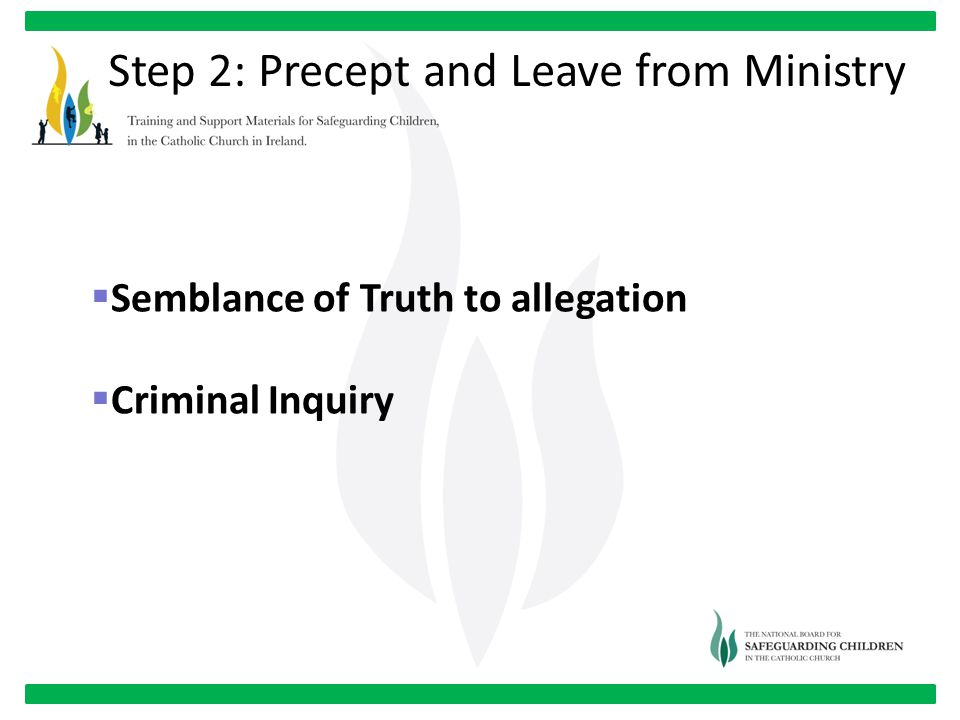 Step 2: Precept and Leave from Ministry  Semblance of Truth to allegation  Criminal Inquiry