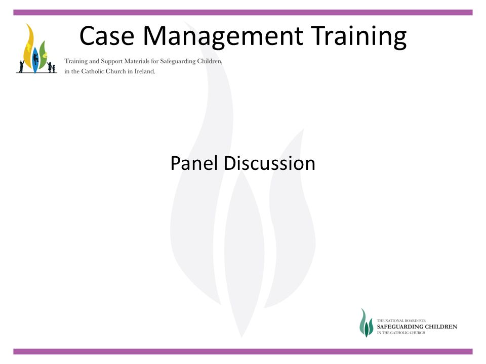 Case Management Training Panel Discussion