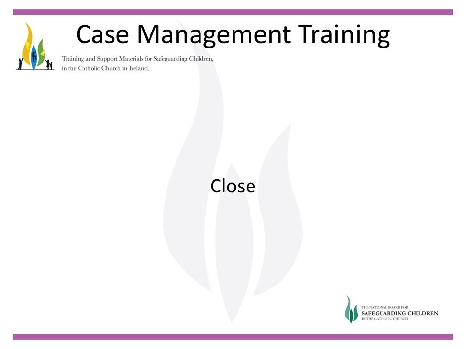 Case Management Training Close