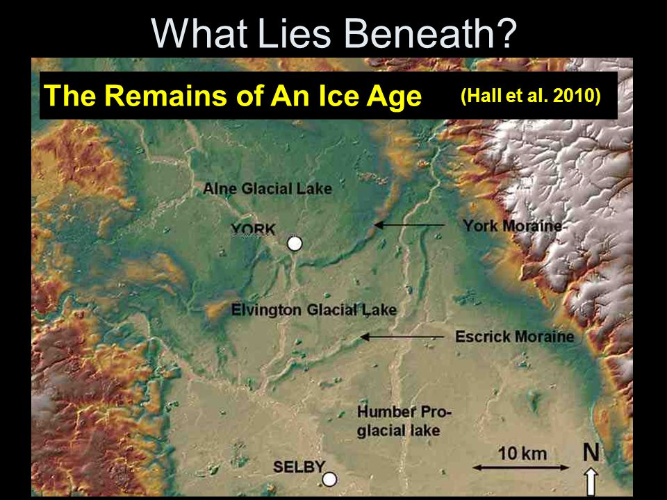 What Lies Beneath? The Remains of An Ice Age (Hall et al. 2010)