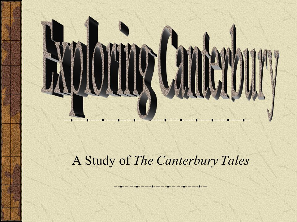 A Study of The Canterbury Tales