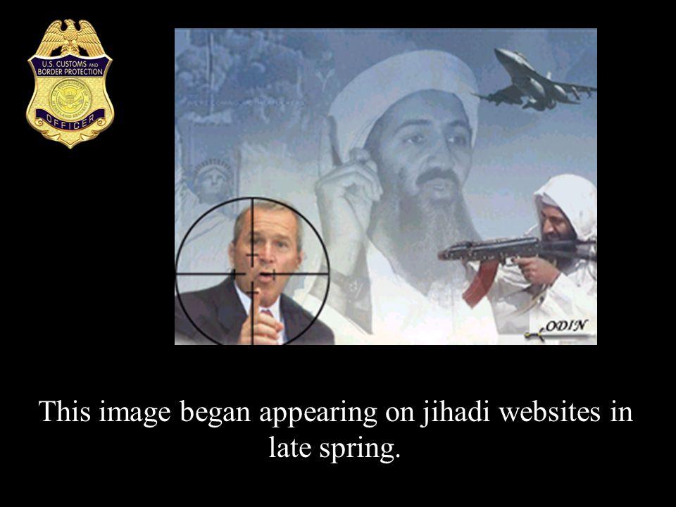 This image began appearing on jihadi websites in late spring.