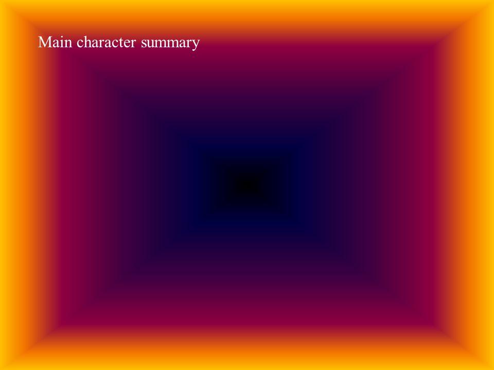 Main character summary