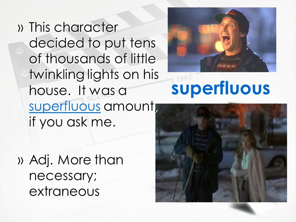 superfluous »This character decided to put tens of thousands of little twinkling lights on his house.