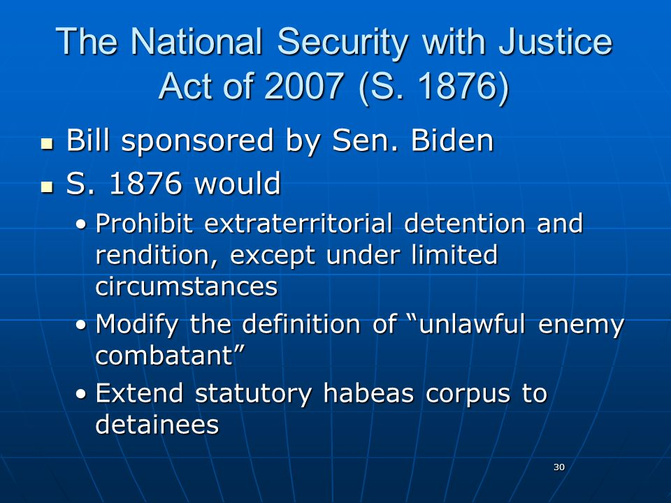 30 The National Security with Justice Act of 2007 (S.