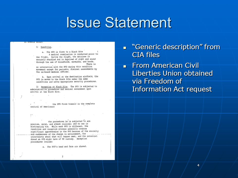 4 Issue Statement Generic description from CIA files Generic description from CIA files From American Civil Liberties Union obtained via Freedom of Information Act request From American Civil Liberties Union obtained via Freedom of Information Act request