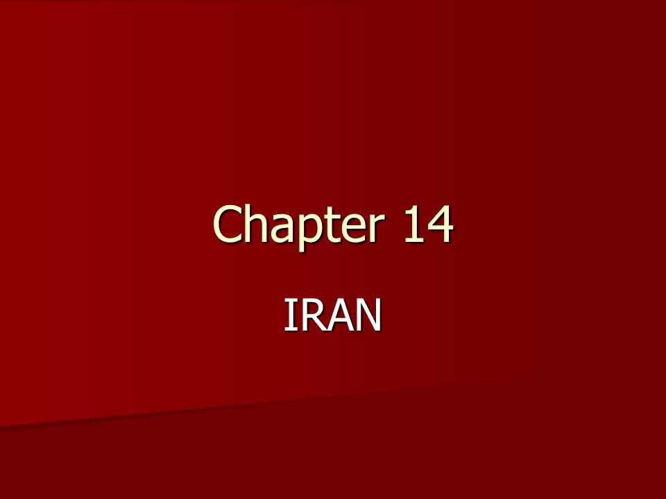 Chapter 14 IRAN