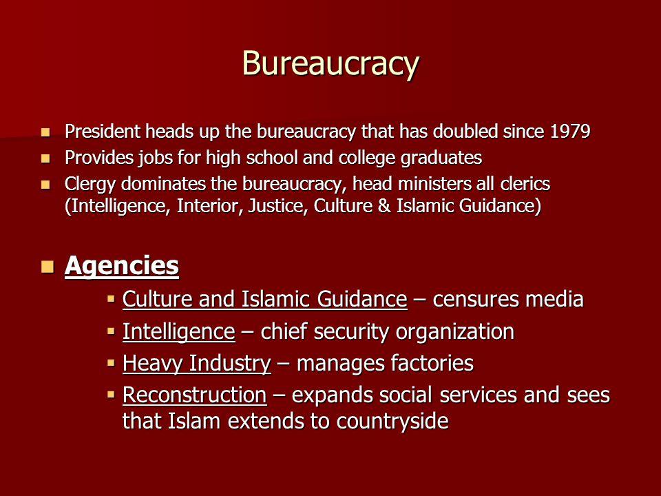 Bureaucracy President heads up the bureaucracy that has doubled since 1979 President heads up the bureaucracy that has doubled since 1979 Provides job