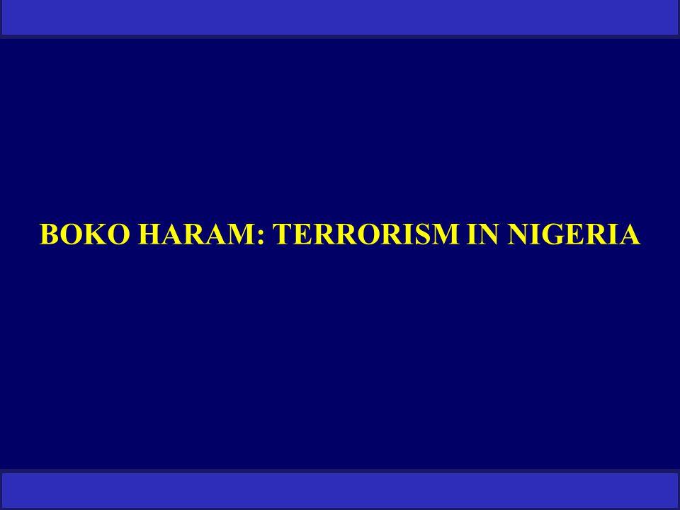 BOKO HARAM: TERRORISM IN NIGERIA