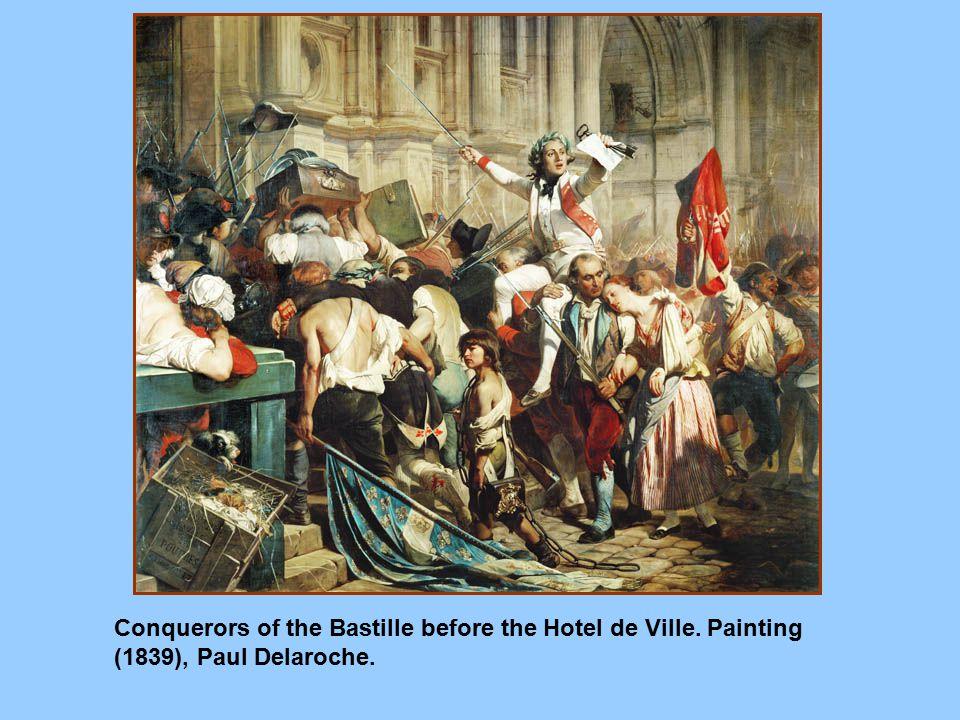 Conquerors of the Bastille before the Hotel de Ville. Painting (1839), Paul Delaroche.