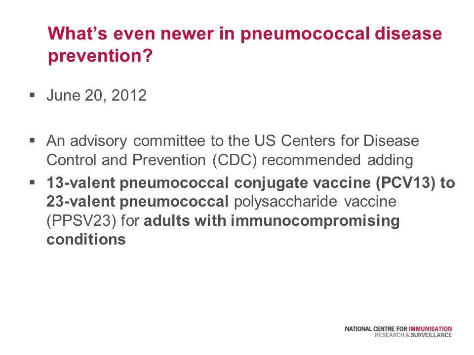 What's even newer in pneumococcal disease prevention.