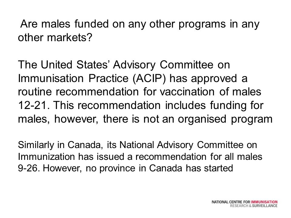 Are males funded on any other programs in any other markets.