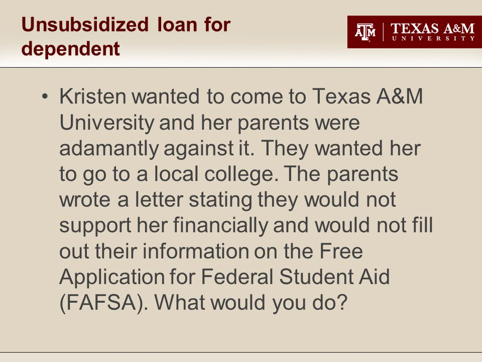 Kristen wanted to come to Texas A&M University and her parents were adamantly against it.