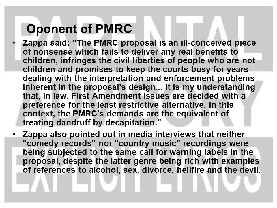 Oponent of PMRC Zappa said: