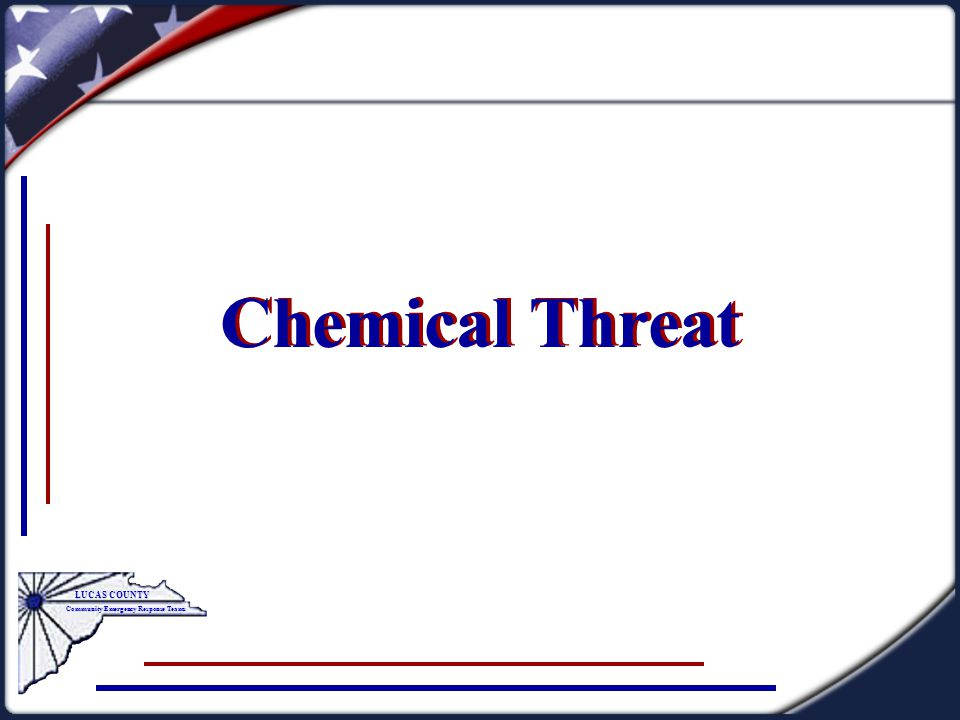 Chemical Threat LUCAS COUNTY Community Emergency Response Teams