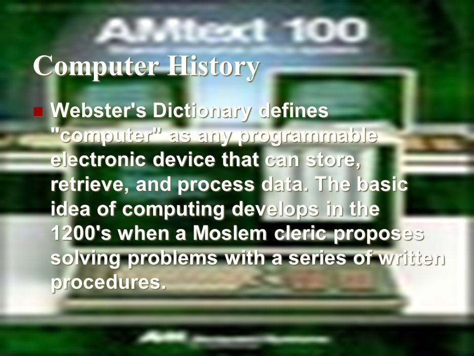Computer History Webster's Dictionary defines