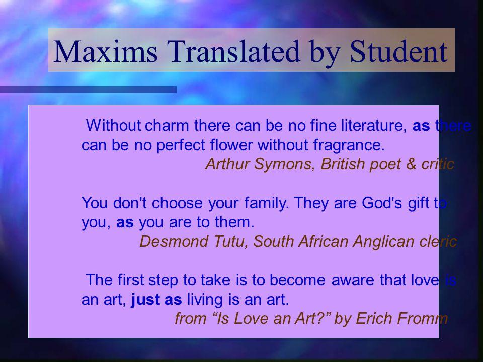 My Maxim Activity 다음 명언들처럼 여러분이 자랑하는 조국이 나 고향을 넣어서 외국인들에게 문화 존중을 권장해 보시오.