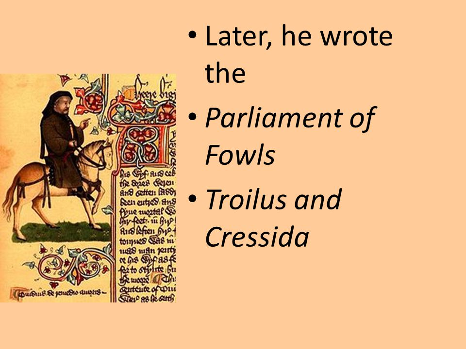His most mature writing, crafted in his forties, includes the: Legend of Good Women The Canterbury Tales