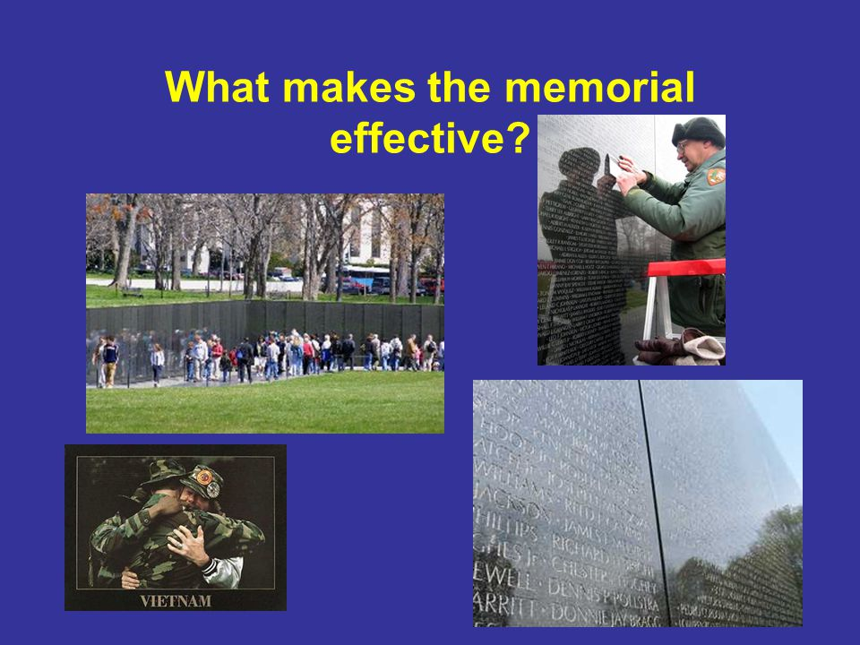 What makes the memorial effective