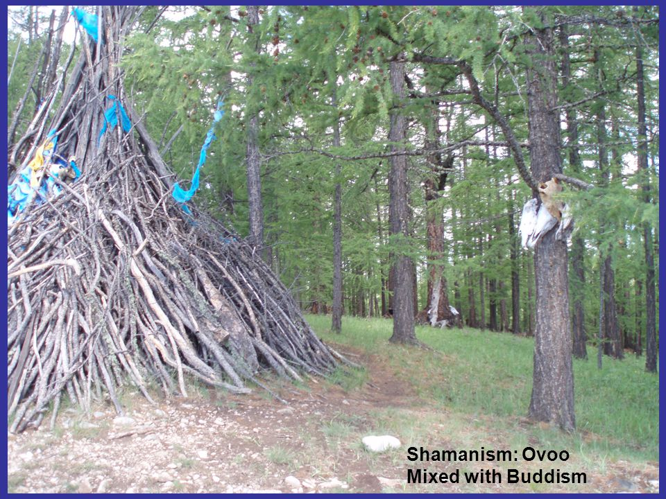 Shamanism: Ovoo Mixed with Buddism