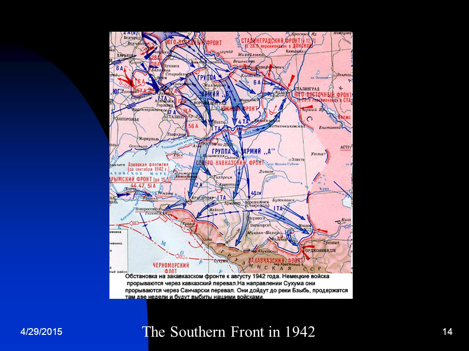 4/29/201514 The Southern Front in 1942