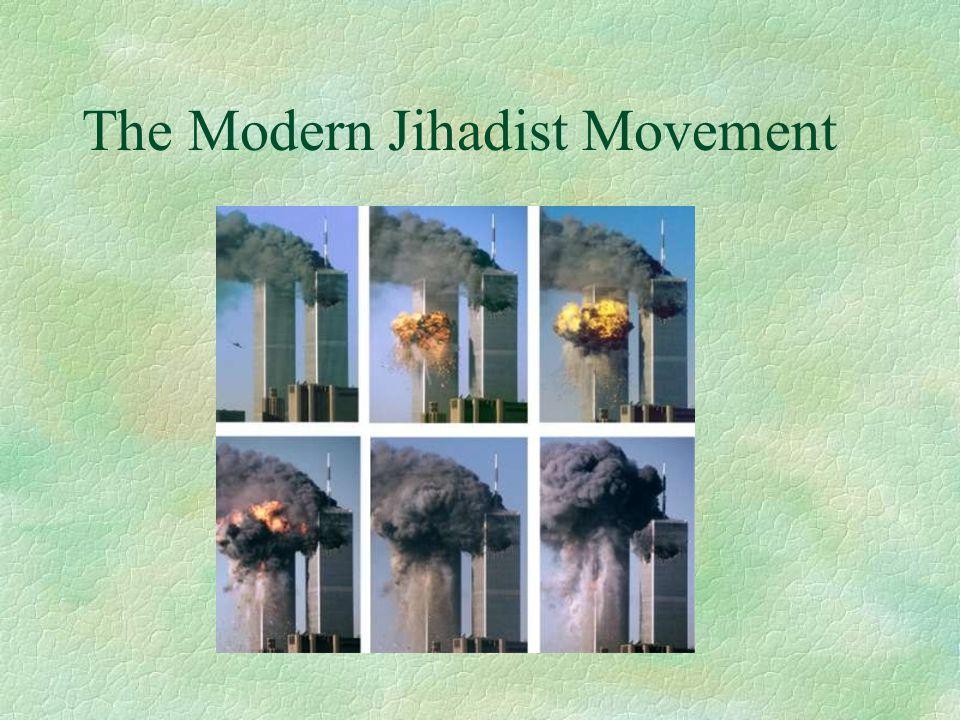 The Modern Jihadist Movement