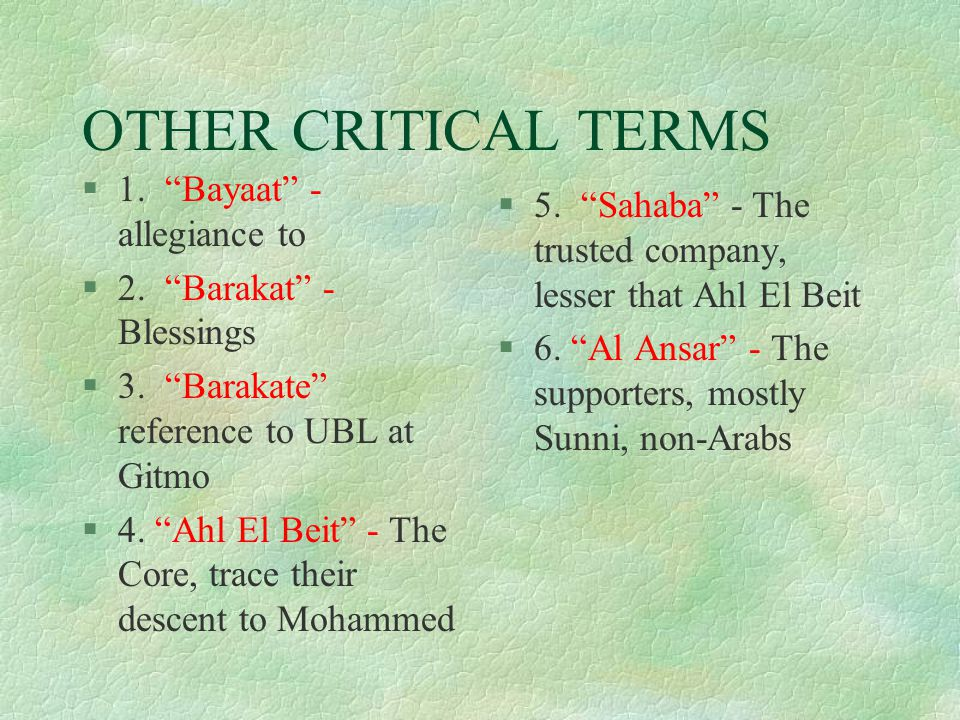 OTHER CRITICAL TERMS §1. Bayaat - allegiance to §2.