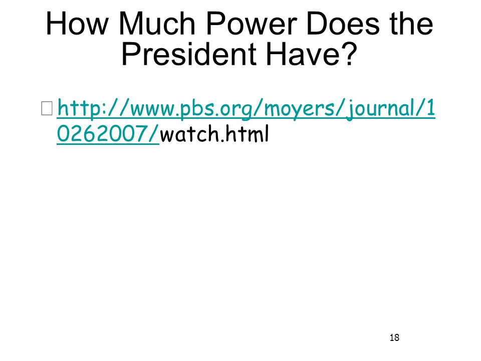 18 How Much Power Does the President Have.