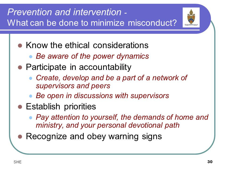 SHE30 Prevention and intervention - What can be done to minimize misconduct.