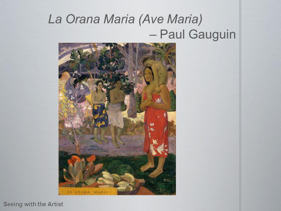La Orana Maria (Ave Maria) – Paul Gauguin