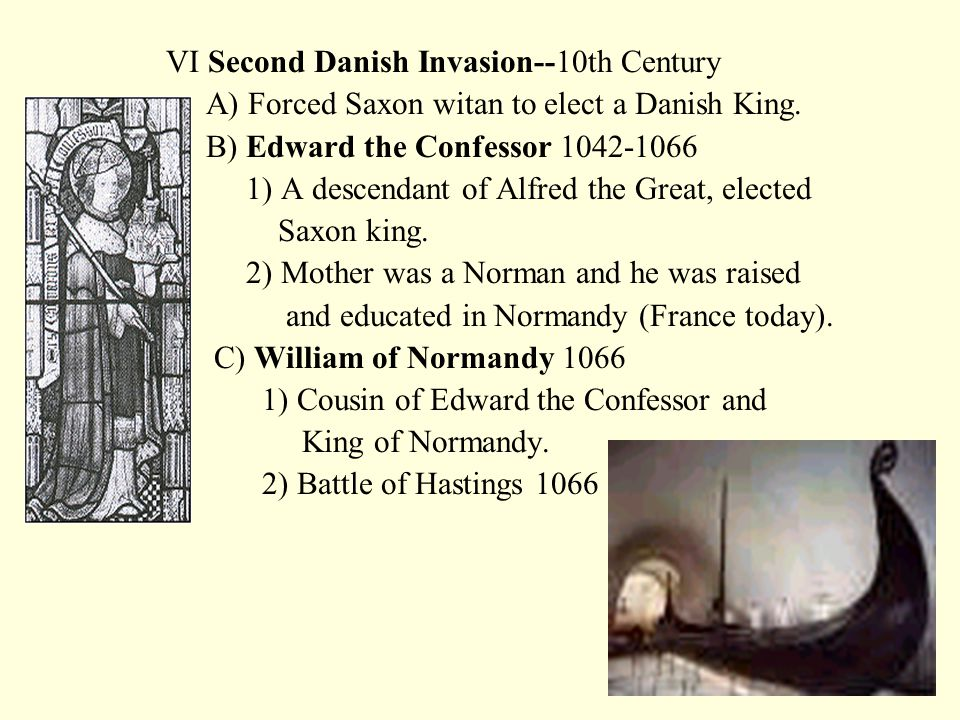 B.Alfred the Great (Anglo-Saxon King) 1)Made truce with Danes; Anglo-Saxons could live in Wessex. 2) Translated Beowulf, Bede, etc., into Anglo-Saxon