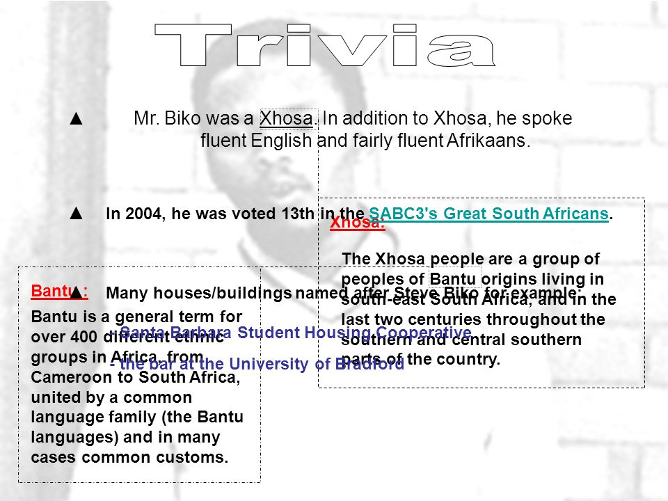 ▲Mr. Biko was a Xhosa. In addition to Xhosa, he spoke fluent English and fairly fluent Afrikaans.