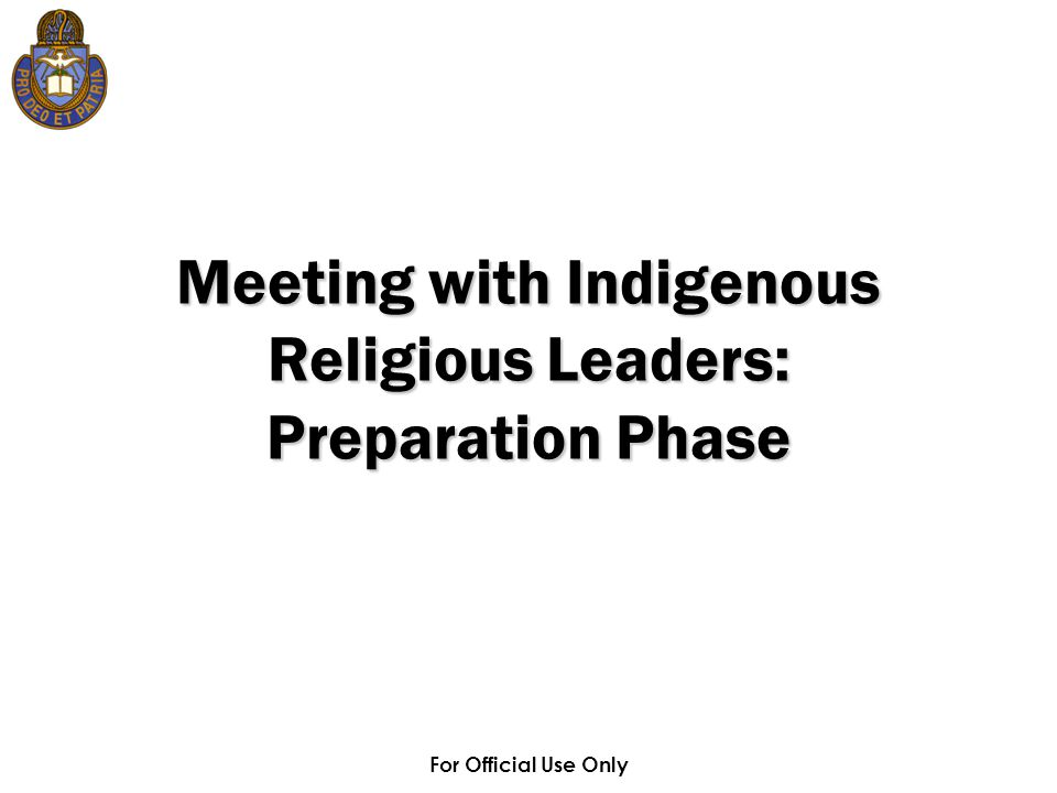 Meeting with Indigenous Religious Leaders: Preparation Phase