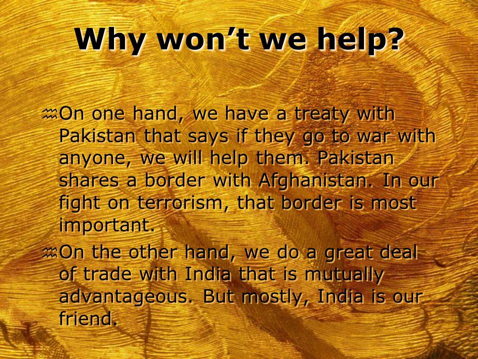 Why won't we help.