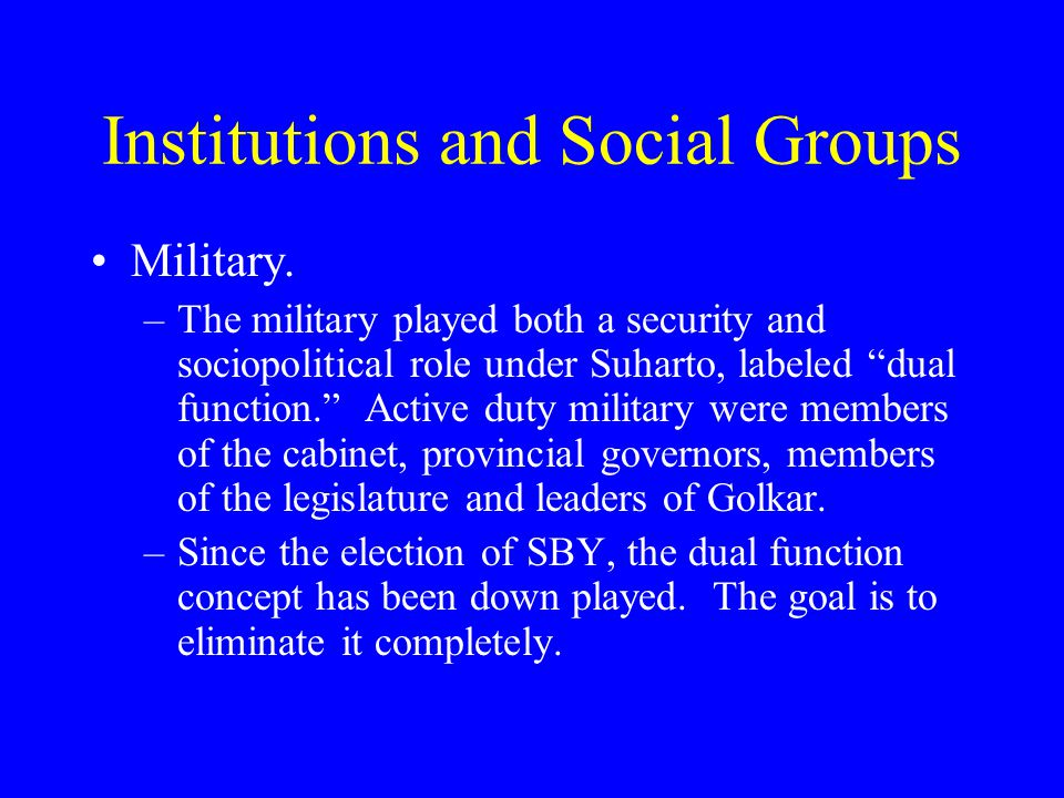 Institutions and Social Groups Military.