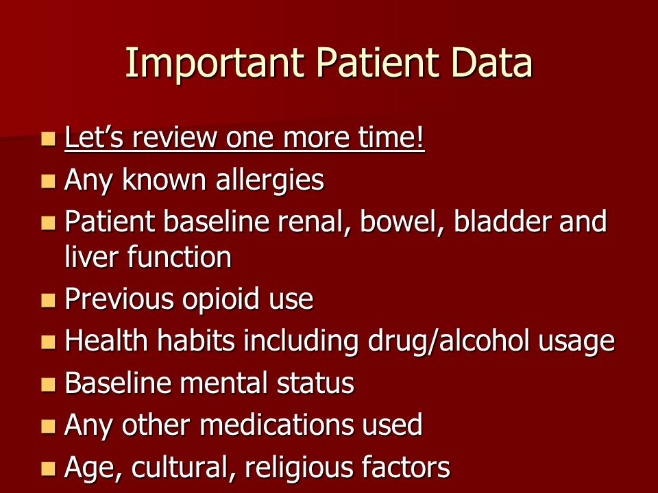 Important Patient Data Let's review one more time.
