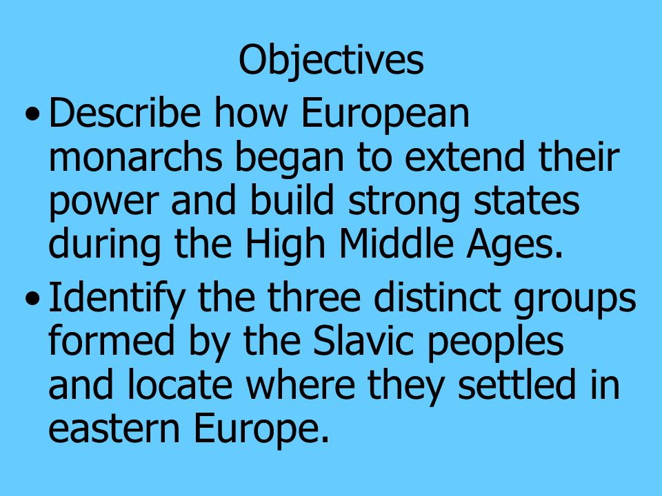Section 3: The Growth of European Kingdoms