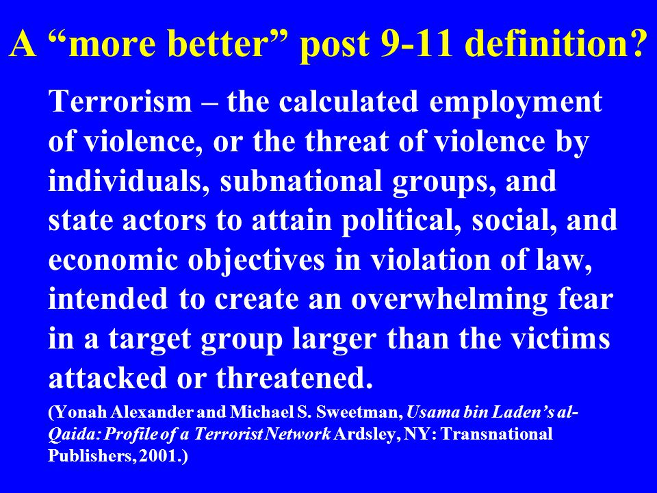 A more better post 9-11 definition.