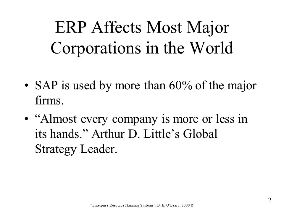 283 Enterprise Resource Planning Systems , D. E. O'Leary, 2000 © Chapter 15 ERP Risk