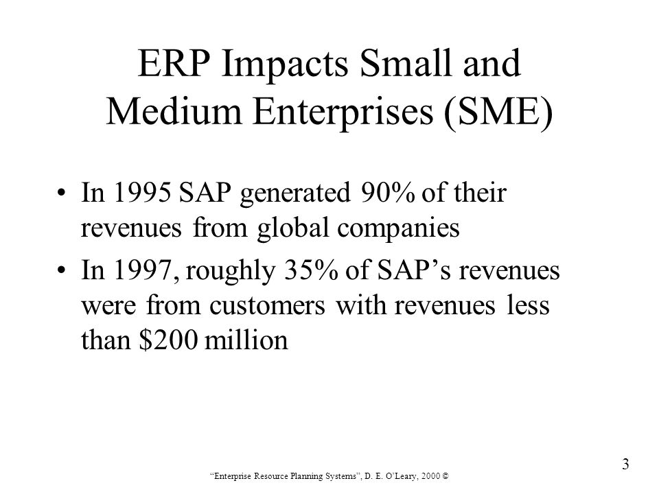 254 Enterprise Resource Planning Systems , D.E.