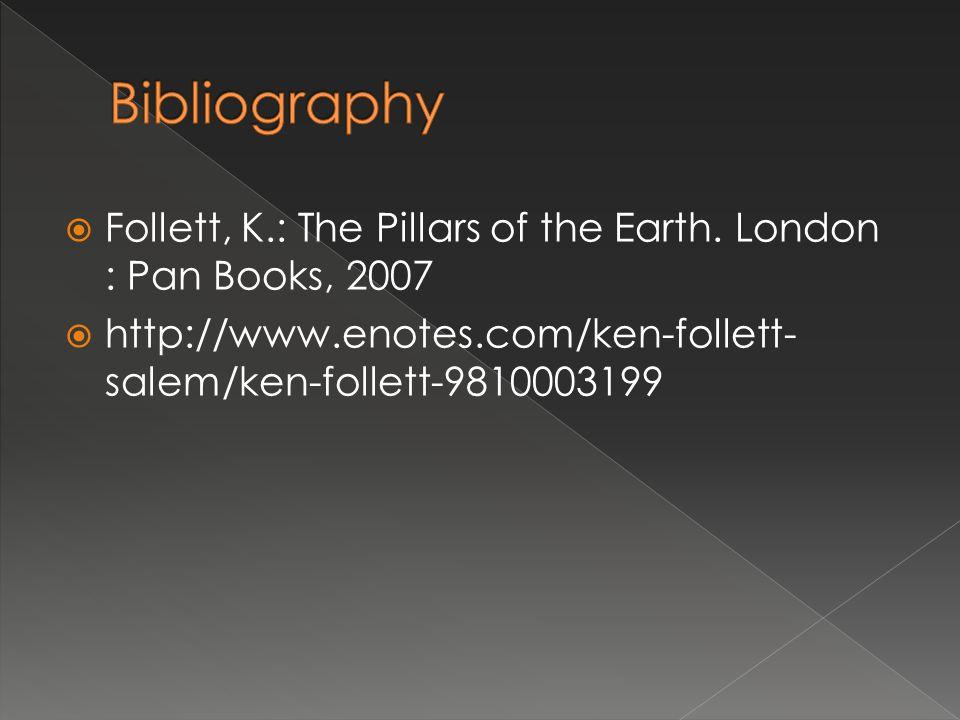  Follett, K.: The Pillars of the Earth.