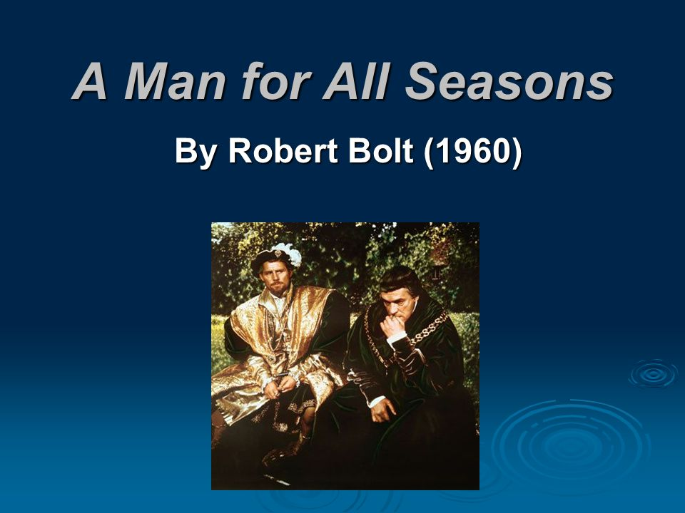 A Man for All Seasons By Robert Bolt (1960)