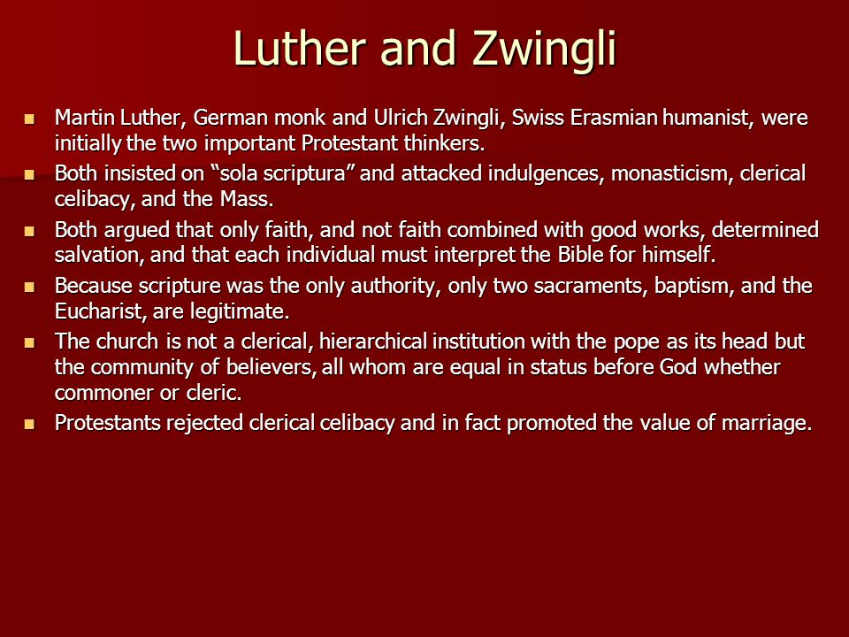 Luther and Zwingli Martin Luther, German monk and Ulrich Zwingli, Swiss Erasmian humanist, were initially the two important Protestant thinkers. Marti