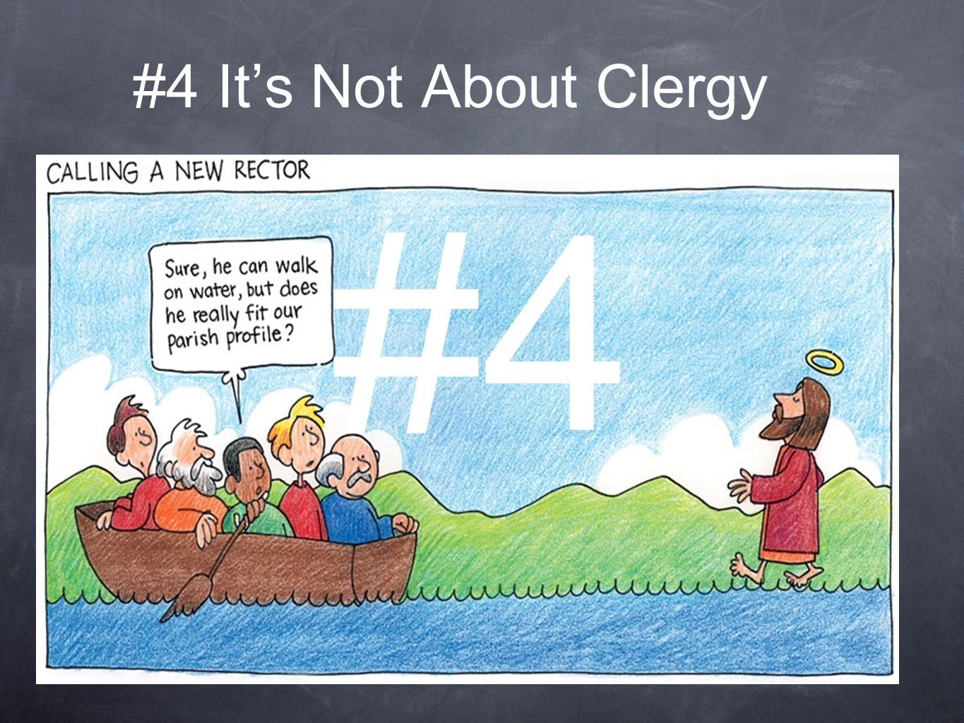 #4 It's Not About Clergy Do we compensate our clergy at appropriate levels.