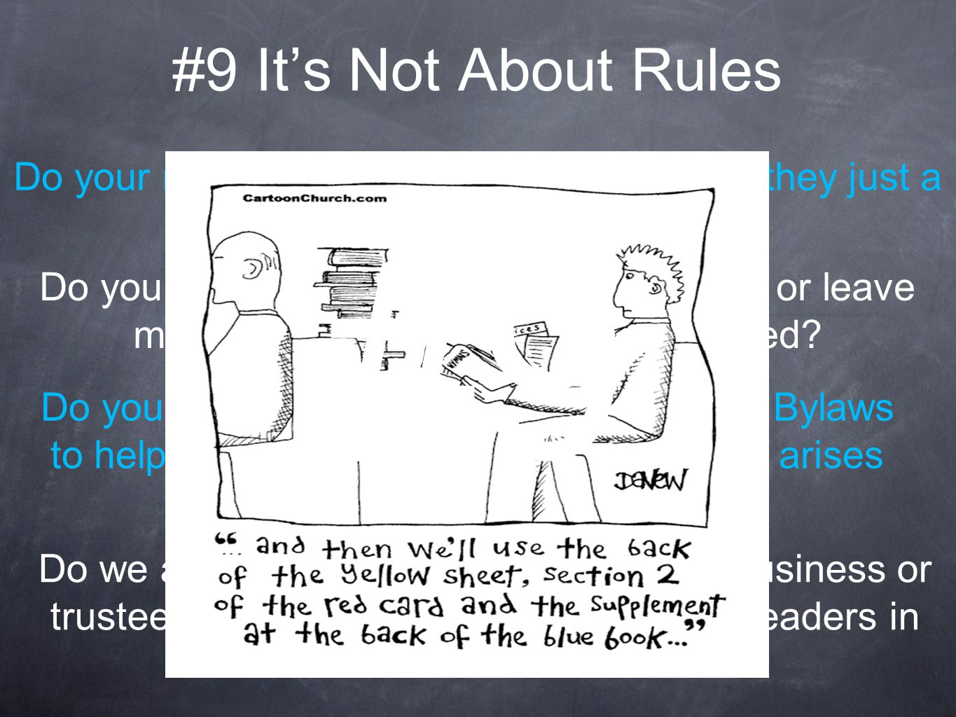 #9 It's Not About Rules Do your meetings follow a structure, or are they just a free for all.