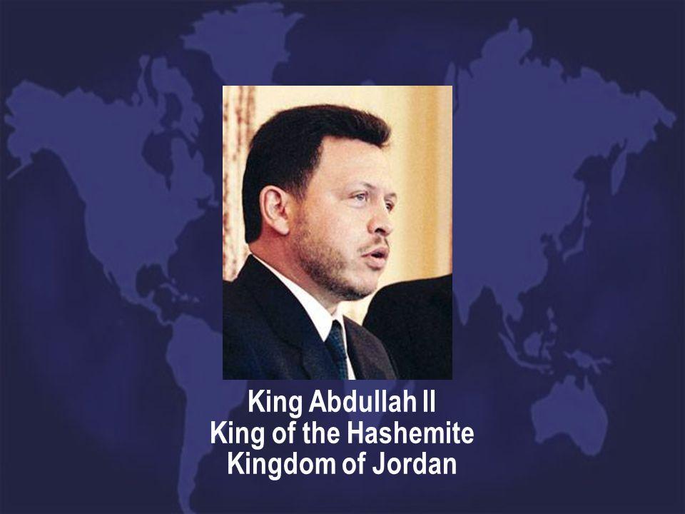 King Abdullah II King of the Hashemite Kingdom of Jordan