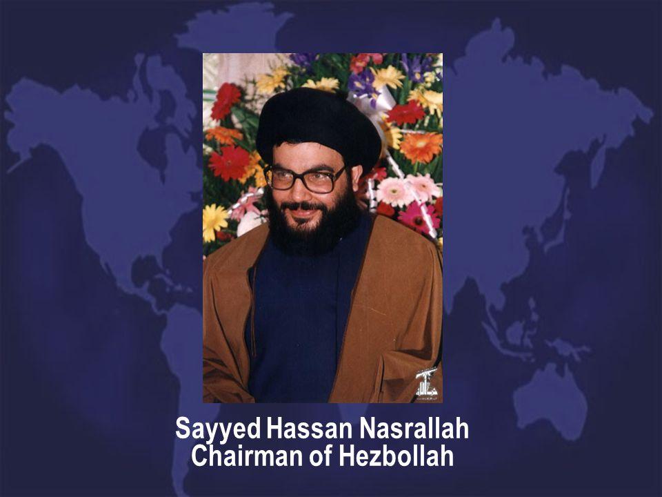 Sayyed Hassan Nasrallah Chairman of Hezbollah