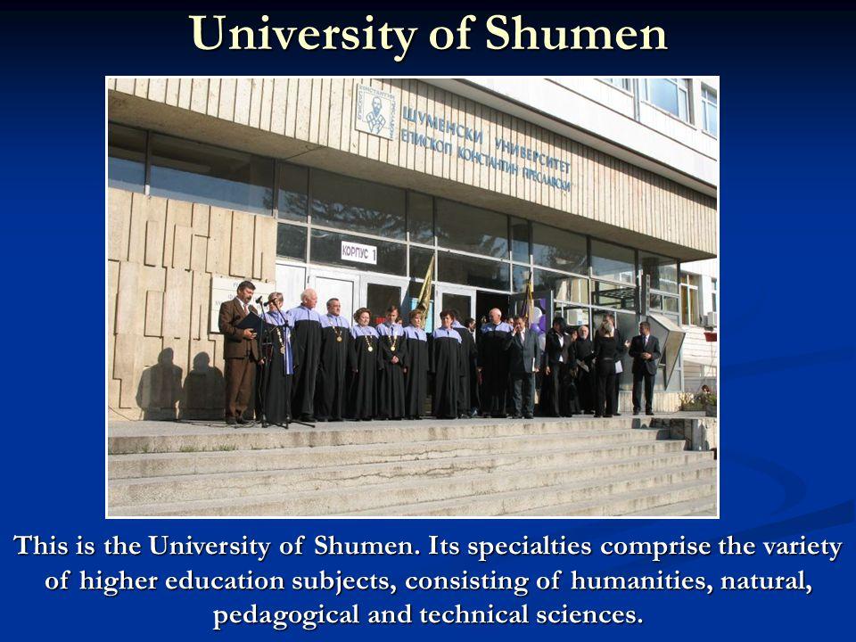 University of Shumen This is the University of Shumen.