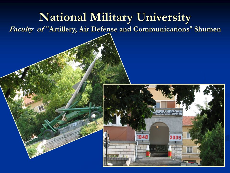 National Military University Faculty of Artillery, Air Defense and Communications Shumen