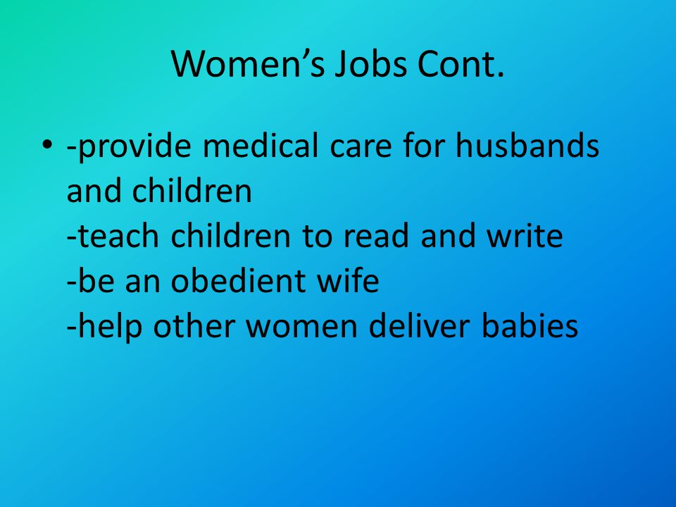 Women's Jobs Cont.